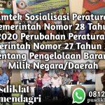 Bimtek Sosialisasi Peraturan Pemerintah Nomor 28 Tahun 2020 Perubahan Peraturan Pemerintah Nomor 27 Tahun 2014 Tentang Pengelolaan Barang Milik Negara/Daerah